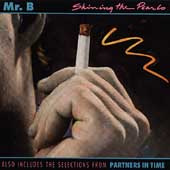 Mr. B (Boogie-Woogie): Shining the Pearls