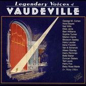 Various Artists: Legendary Voices of Vaudeville