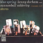 Kenny Dorham/Cannonball Adderley: Blue Spring