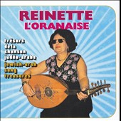 Reinette l'Oranaise: Jewish-Arab Song Treasures [Remaster] *