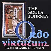 The Soul's Journey - Hildegard: Ordo Virtutum / Vox Animae