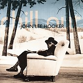 John Lee Hooker: Chill Out [Shout! Factory] [Remaster]