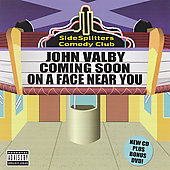 John Valby: Coming Soon on a Face Near You [PA] *