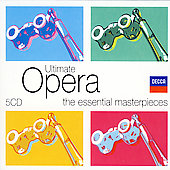 Ultimate Opera - The Essential Masterpieces