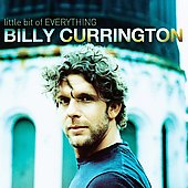 Billy Currington: Little Bit of Everything
