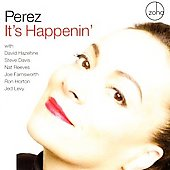 Perez: It's Happenin' *
