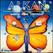 Alkan: The Chamber Music / Kang, Chiffoleau, Gardon