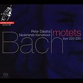 Bach: Motets / Dijkstra, Netherlands Chamber Choir