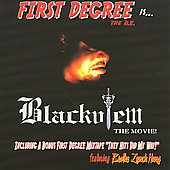 First Degree the D.E.: Blackulem: The Movie
