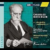 Charles Koechlin: Piano Music Vol 1 / Michael Korstick