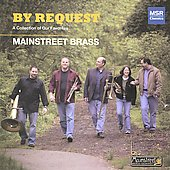 By Request - A Collection of Our Favorites / Mainstreet Brass