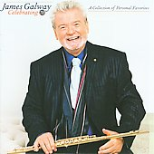 Celebrating 70 - A Collection of Personal Favorites / James Galway