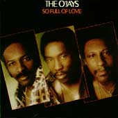 The O'Jays: So Full of Love