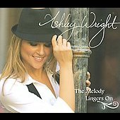 Ashley Wright: The Melody Lingers On [EP] [Digipak]