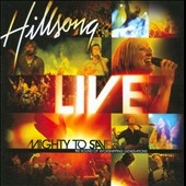 Hillsong: Mighty to Save