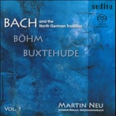 Bach & The North German Tradition: Böhm, Buxtehude