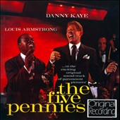 Louis Armstrong/Danny Kaye: The Five Pennies