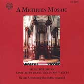 A Methuen Mosaic - Music for Organ / Armstrong-Ouellette