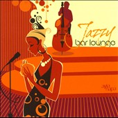 Various Artists: Jazzy Bar Lounge [ZYX]