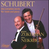 Schubert: The Complete Works for Violin & Piano / Pinchas Zukerman