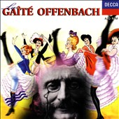La  Ga&#238;t&#233; Offenbach