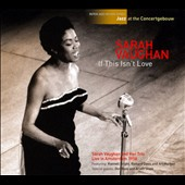 Sarah Vaughan: If This Isn't Love [Digipak]