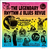 Tommy Castro: The Legendary Rhythm & Blues Revue: Live! *