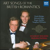 Art Songs of the British Romantics / Stanley Wilson, tenor