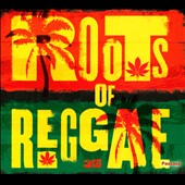 Various Artists: Roots of Reggae [Pazzazz] [Box]
