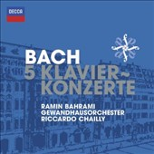 Bach: The 5 Keyboard Concertos / Bahrami, piano; Chailly