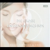 Various Artists: Die  Grosse Entspannungs-Box [Box]
