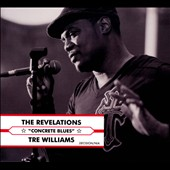 The Revelations (R&B): Concrete Blues [Digipak]
