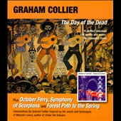 Graham Collier: The  Day of the Dead/October Ferry/Symphony of Scorpions/Forest Path to the Spring *