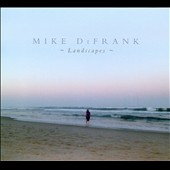 Mike DiFrank: Landscapes [Digipak]