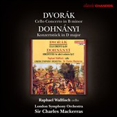 Dvor&aacute;k: Cello Concerto; Dohn&aacute;nyi: Konzertst&uuml;ck / Raphael Wallfisch, cello