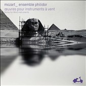 Mozart - works for wind instruments: Gran Partita, Serenades, Divertimenti / Ensemble Philidor