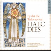 Haec Dies: Byrd & the Tudor Revival