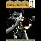 Freddie Hubbard: Jazz Icons: Live in France 1973