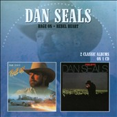 Dan Seals: Rage On/Rebel Heart *