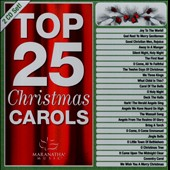 Various Artists: Maranatha! Christmas: Top 25 Christmas Carols