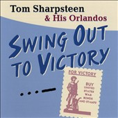 Tom Sharpsteen: Swing Out to Victory