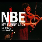 Iva Bittová/Netherlands Wind Ensemble: My Funny Lady [Digipak]