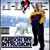 J Love: Pardon My Intrusion [PA]