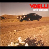Vdelli: Never Going Back [Digipak]