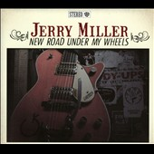 Jerry Miller: New Road Under My Wheels [Digipak]