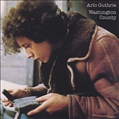 Arlo Guthrie: Washington County