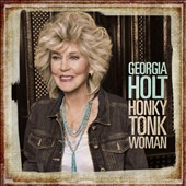 Georgia Holt: Honky Tonk Woman