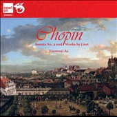 Chopin: Sonata No. 3; Works by Liszt / Emmanuel Ax