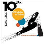 1032k: That Which Is Planted: Live In Buffalo and Rochester [Digipak]