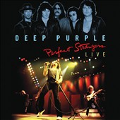 Deep Purple (Rock): Perfect Strangers Live